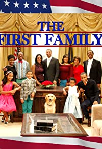 Primary photo for The First Family
