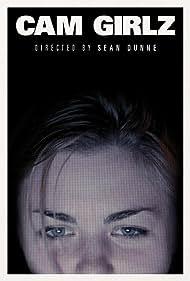 Cam Girlz (2015) Poster - Movie Forum, Cast, Reviews