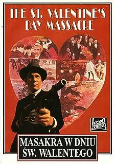 The St Valentine S Day Massacre 1967