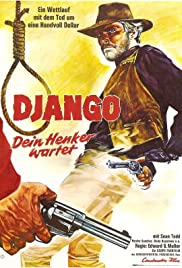 Don't Wait, Django... Shoot! (1967) Poster - Movie Forum, Cast, Reviews