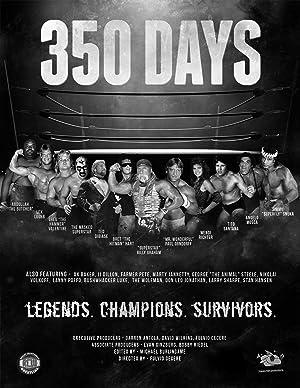 Where to stream 350 Days - Legends. Champions. Survivors