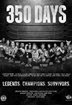 350 Days - Legends. Champions. Survivors