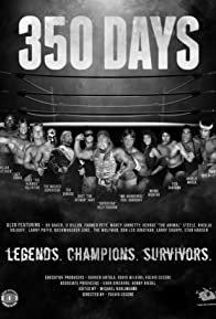 Primary photo for 350 Days - Legends. Champions. Survivors