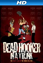 Dead Hooker in a Trunk (2009) Poster - Movie Forum, Cast, Reviews