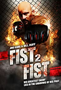 Primary photo for Fist 2 Fist