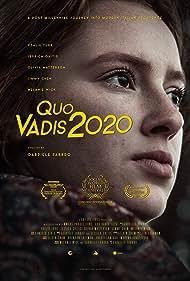 Quo Vadis 2020 (2020) Poster - Movie Forum, Cast, Reviews