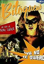 Bitoqueao: Ya No Te Quiero