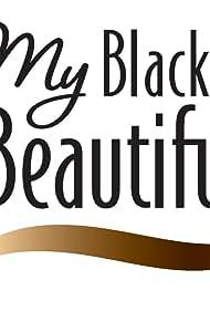My Black Is Beautiful (2009)