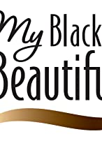 Primary image for My Black Is Beautiful