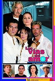 Las Vías del Amor Poster