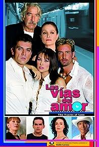 Primary photo for Las Vías del Amor