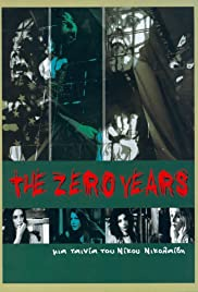 The Zero Years(2005) Poster - Movie Forum, Cast, Reviews
