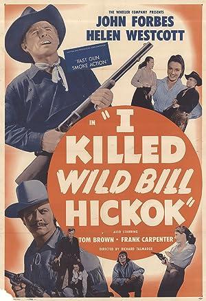 Where to stream I Killed Wild Bill Hickok