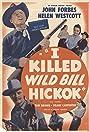 I Killed Wild Bill Hickok