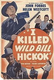 I Killed Wild Bill Hickok Poster
