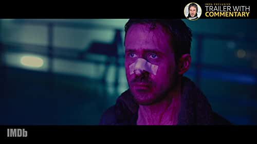 'Blade Runner 2049' Trailer With Director's Commentary