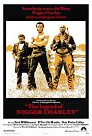 The Legend of Nigger Charley (1972) Poster - Movie Forum, Cast, Reviews