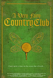 A Very Fairy Country Club Poster
