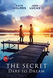The Secret: Dare to Dream Streaming