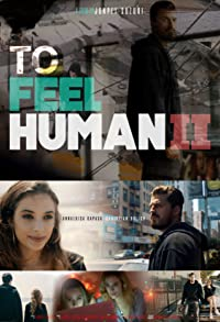 Primary photo for To Feel Human II