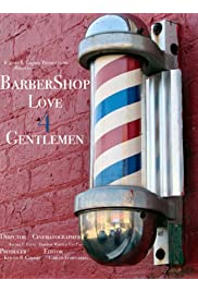 Barbershop Love 4 Gentlemen