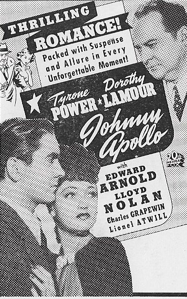 Tyrone Power, Edward Arnold, and Dorothy Lamour in Johnny Apollo (1940)
