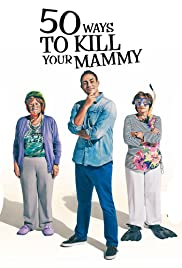 50 Ways to Kill Your Mammy Poster