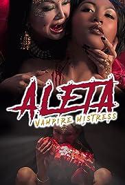 Aleta: Vampire Mistress (2012) Empress Vampire 1080p