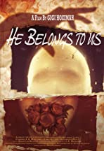 He Belongs to Us