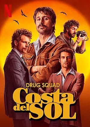 Where to stream Drug Squad: Costa del Sol