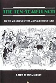 The Ten-Year Lunch: The Wit and Legend of the Algonquin Round Table Poster