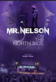 Mr. Nelson: On the North Side Poster