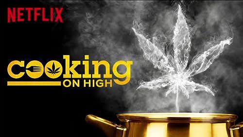 Cooking On High: Season 1