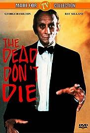 The Dead Don't Die(1975) Poster - Movie Forum, Cast, Reviews