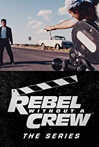 Primary photo for Rebel Without a Crew: The Series