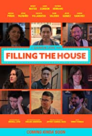 Abigail Piñon, Celeste Villanueva, Aaron Sanchez, Jesse Gomez, Wendy Mateo, Louie Cordon, Patrick Serrano, Jesse Pazmiño, and Dane Valerio in Filling the House (2020)