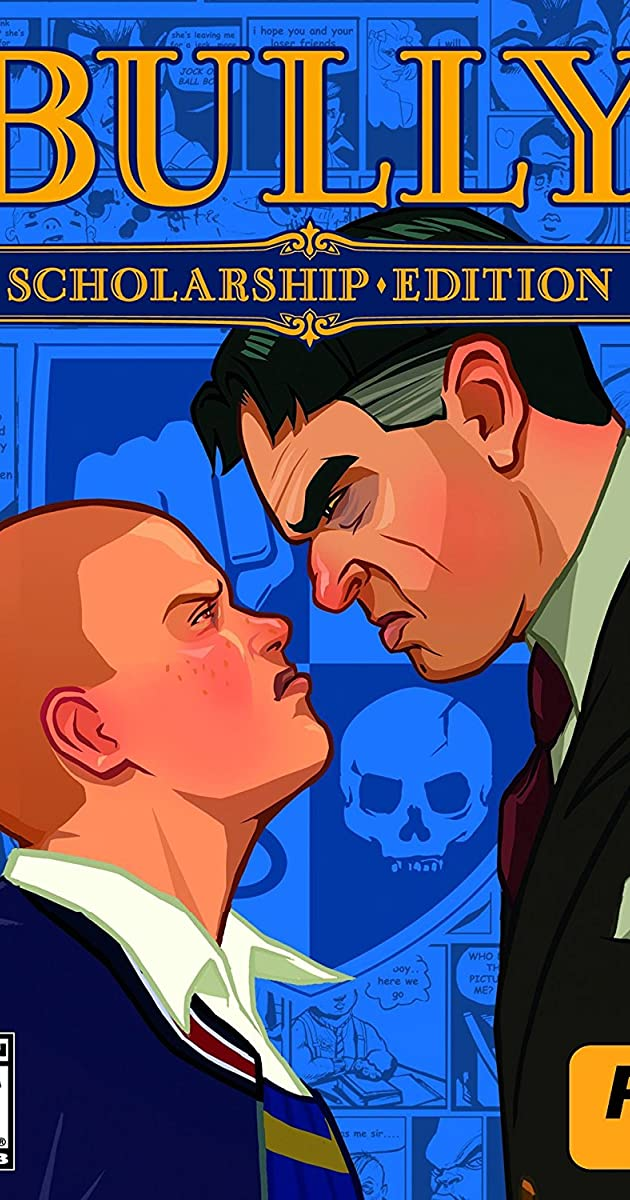 Bully (Video Game 2006) - Bully (Video Game 2006) - User