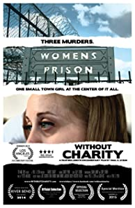 Watch the movie for free Without Charity [WEBRip]