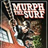 Murph the Surf (1975)