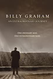 Billy Graham: An Extraordinary Journey Poster