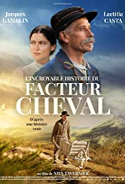 L'Incroyable histoire du Facteur Cheval (2018) Streaming Vf