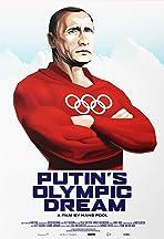 Putin's Olympic Dream