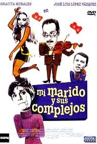 José Luis López Vázquez, Ingrid Garbo, Gracita Morales, and Pastor Serrador in Mi marido y sus complejos (1969)