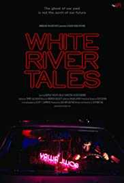 White River Tales Poster