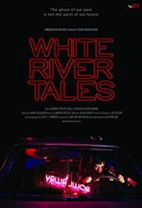 Primary photo for White River Tales