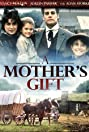 A Mother's Gift (1995) Poster