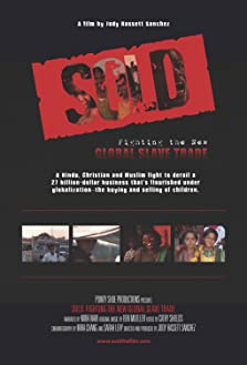 Sold: Fighting the New Global Slave Trade (2010)