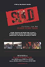 Sold: Fighting the New Global Slave Trade