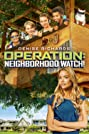 Operation: Neighborhood Watch! (2015) Poster