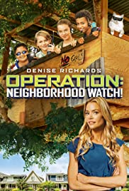 Operation: Neighborhood Watch! Poster